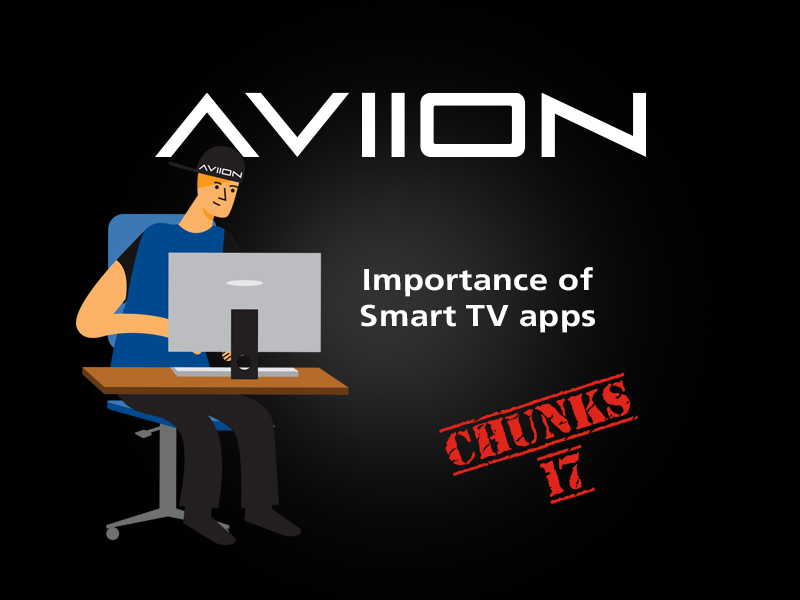 AVIION Chunks Vol 17 – Smart TV OTT apps